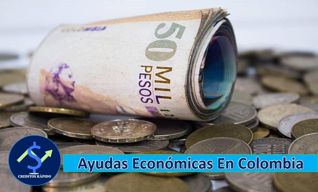 ➡ Las Mejores Ayudas Económicas En Colombia