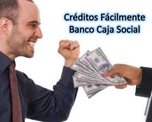 Banco caja social y sus nuevos créditos
