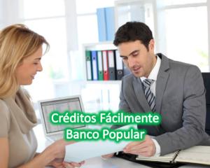 Créditos de libre destino con Banco Popular