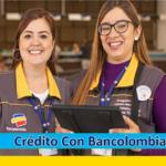 ➡ Crédito Con Bancolombia 2021