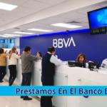 ➡ Préstamos En El Banco BBVA