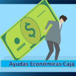 ➡ Ayudas Económicas En El Banco Caja Social