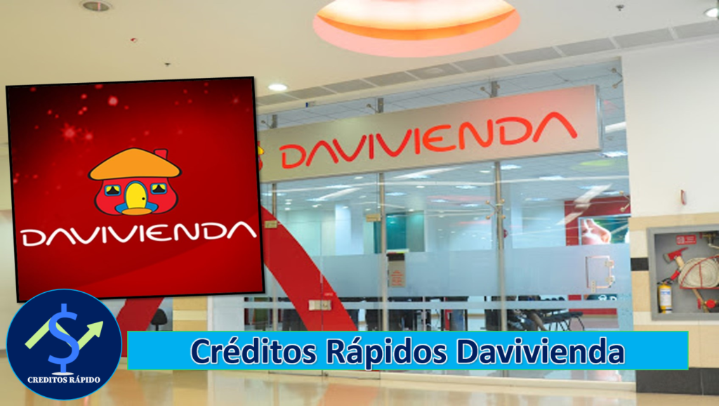➡ Créditos En Davivienda 2021
