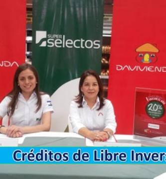 ➡ Créditos de Libre Inversión – Davivienda